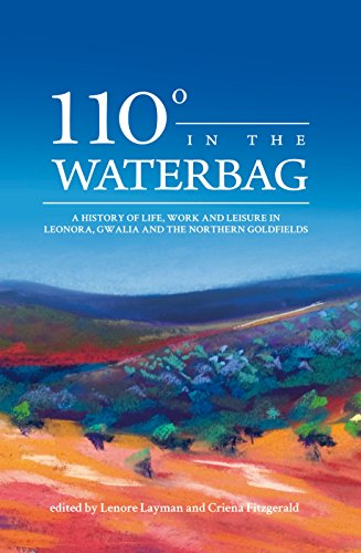 110 degrees in the Waterbag (Paperback): Lenore Layman