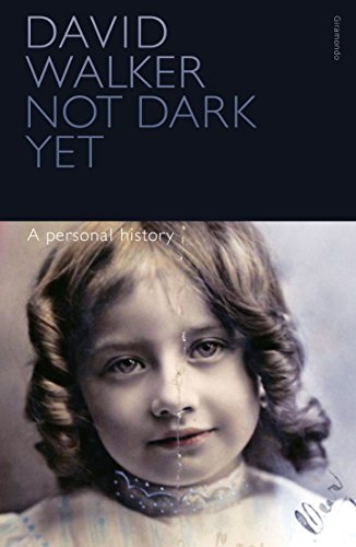 Not Dark Yet (Paperback): David Walker