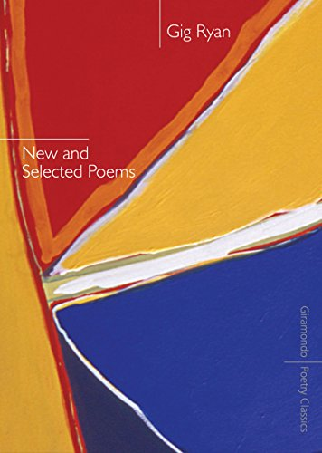 New and Selected Poems (Paperback): Gig Ryan