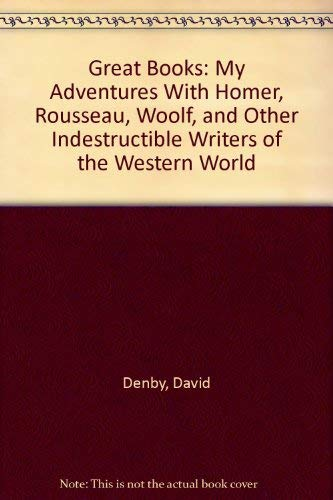 9781920885243: Great Books: My Adventures With Homer, Rousseau, Woolf, and Other Indestructible Writers of the Western World