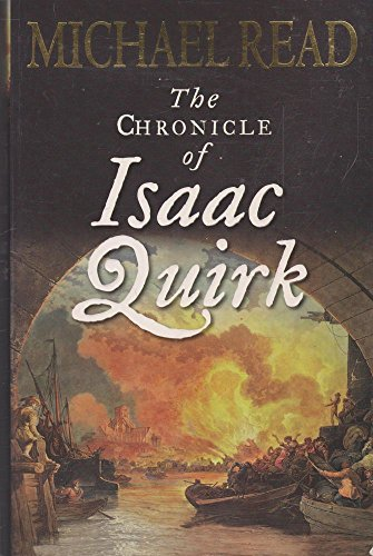 Chronicle of Isaac Quirk, The (1920885285) by Michael Read