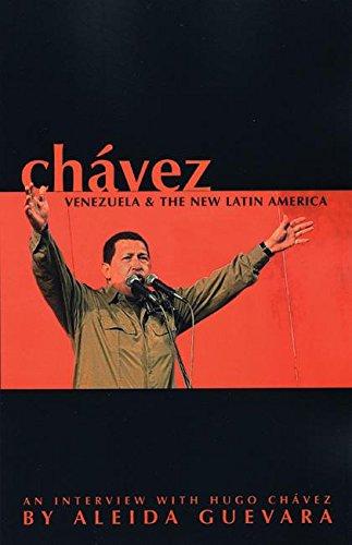 9781920888008: Chavez: Venezuela and the New Latin America: Venezuela and the New Latin America - Hugo Chavez Interviewed by Aleida Guevara