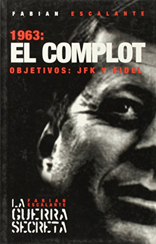9781920888077: 1963: El Complot: Objetivos: JFK y Fidel (Ocean Sur) (Spanish Edition)