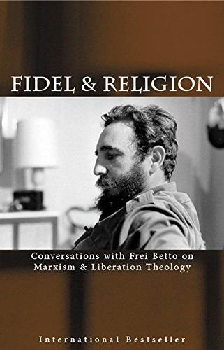 9781920888459: Fidel & Religion: Conversations with Frei Betto on Marxism & Liberation Theology