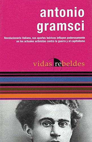 9781920888596: Antonio Gramsci: Vidas Rebeldes (Rebel Lives)
