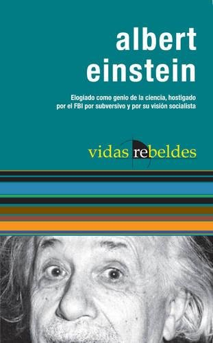 9781920888619: Albert Einstein: Vidas Rebeldes (Rebel Lit)