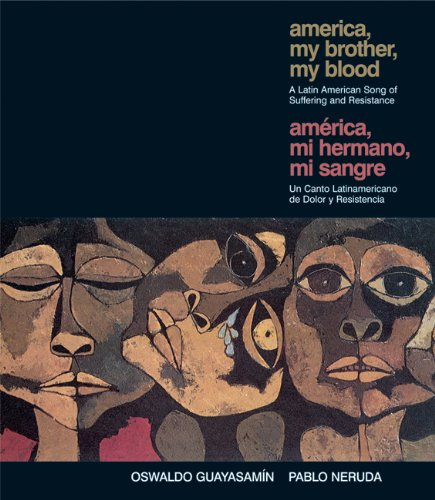 9781920888732: America, My Brother, My Blood / América, mi hermano, mi sangre: A Latin American Song of Suffering and Resistance (Ocean Sur) (Spanish Edition)