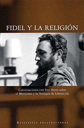 9781920888770: Fidel Y La Religion: Conversaciones con Frei Betto sobre el Marxismo y la Teologia de Liberacion (Ocean Sur)