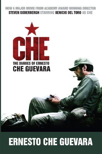 CHE : The Diaries of Ernesto Che: Che Guevara