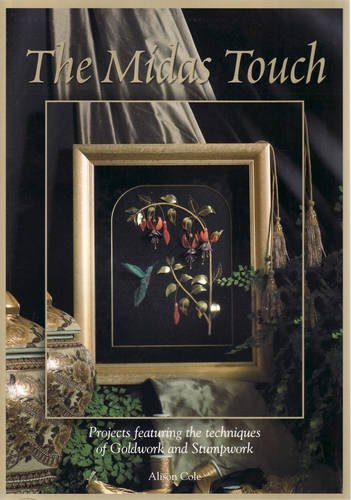9781920892418: The Midas Touch: Projects Featuring the Techniques of Goldwork and Stumpwork