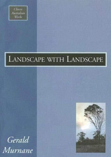 Landscape with Landscape: Murnane, Gerald
