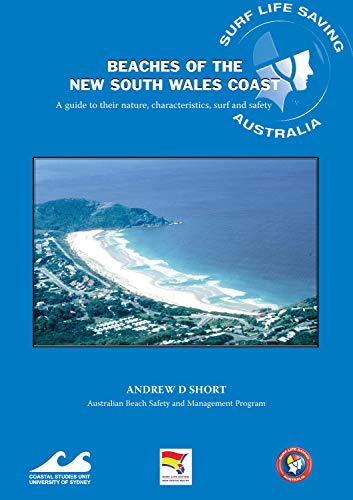 9781920898151: Beaches of the New South Wales Coast: A Guide to their Nature, Characteristics, Surf and Safety