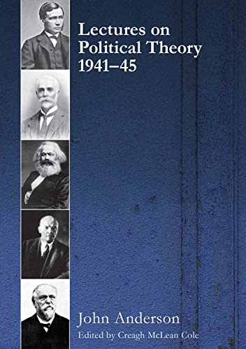 Lectures on Political Theory 1941-45: Anderson, John