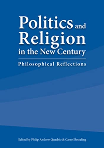 9781920899318: Politics and Religion in the New Century: Philosophical Reflections
