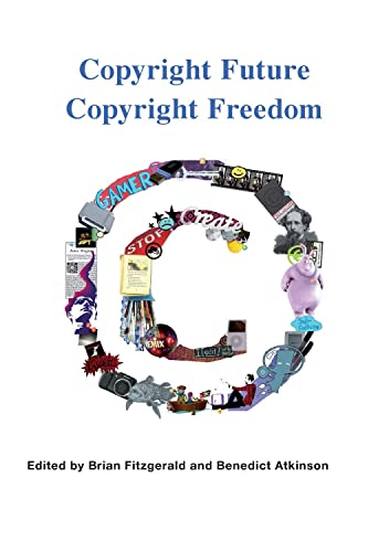 Copyright future copyright freedom: Marking the 40th: Brian Fitzgerald