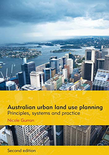 Australian urban land use planning: Principles, systems and practice, 2nd edition: Gurran, Nicole