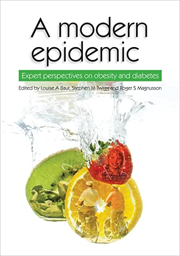 9781920899851: A Modern Epidemic: Expert Perspectives on Obesity and Diabetes