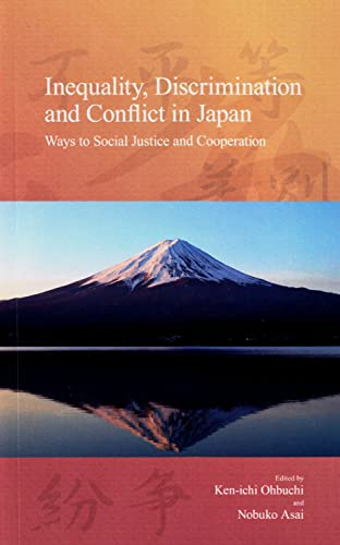 Inequality, Discrimination and Conflict in Japan: Ways: Asai, Nobuko [Editor];