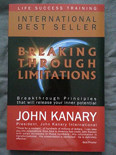 9781920909017: Breaking Through Limitations: Breakthrough Principles That Will Release Your Inner Potential