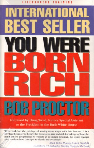 9781920909024: You Were Born Rich by Proctor, Bob (2003) Paperback