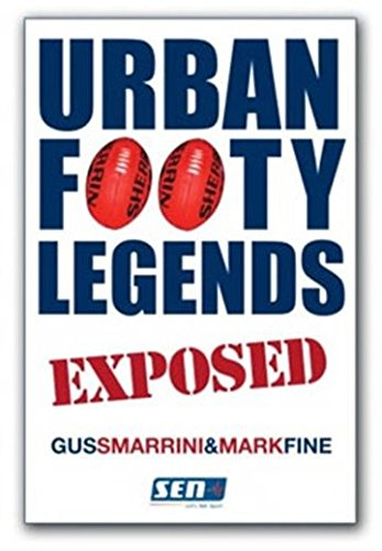 Urban Footy Legends Exposed (Paperback): Mark Fine