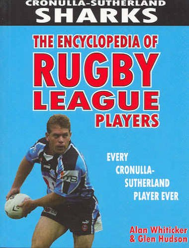 9781920910525: Cronulla Sharks (Encyclopedia of NRL Footballers S.)