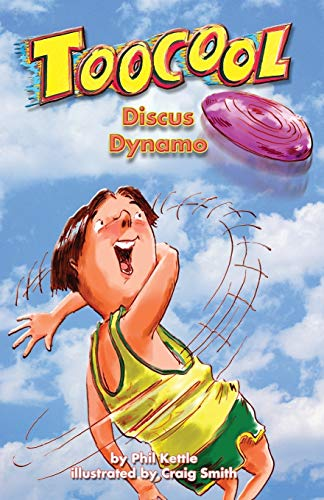 Toocool: Discus Dynamo: Phil Kettle