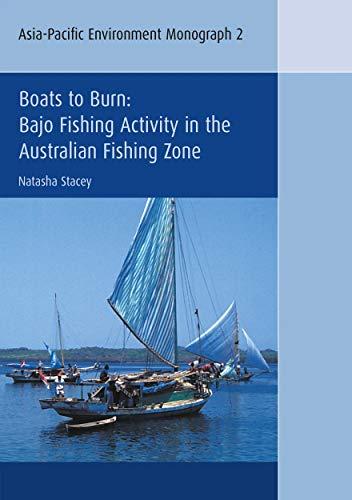9781920942946: Boats to Burn: Bajo Fishing Activity in the Australian Fishing Zone