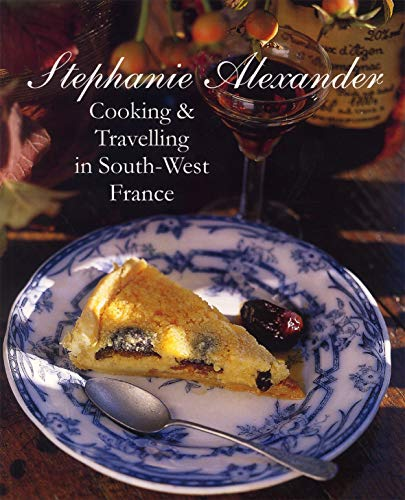 9781920989248: Cooking Travelling In South West France