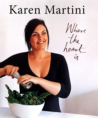 Where the Heart is (Hardcover): Karen Martini