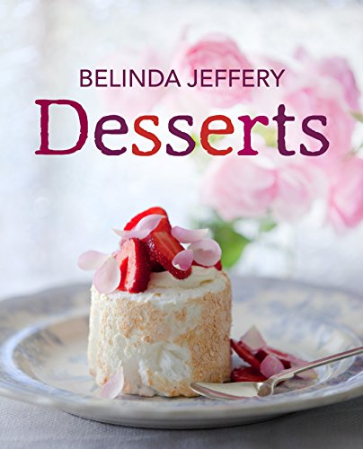 Desserts (Hardcover): Belinda Jeffery