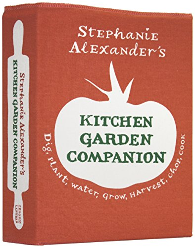 Stephanie Alexander's Kitchen Garden Companion: Stephanie Alexander