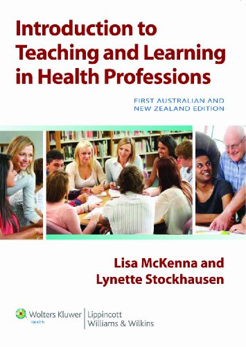 Introduction to Teaching and Learning in Health Professions (Paperback): Lisa McKenna