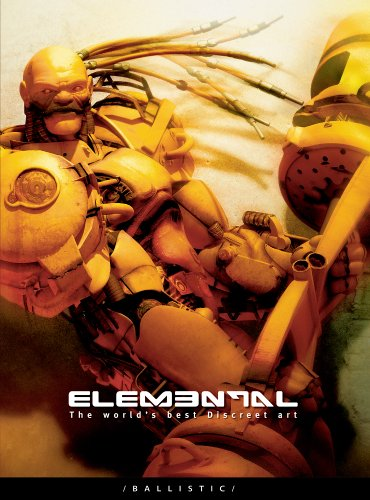 Elemental: The World's Best Discreet Art: Editor-Daniel Wade; Editor-Mark Snoswell