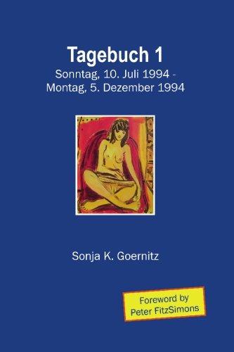 9781921019685: Tagebuch 1: Sonntag, 10. Juli 1994 - 5. Dezember 1994 (German and English Edition)