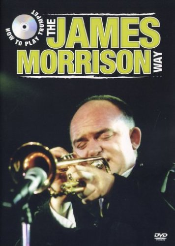 9781921029684: The James Morrison Way - How to play Trumpet [Alemania] [DVD]