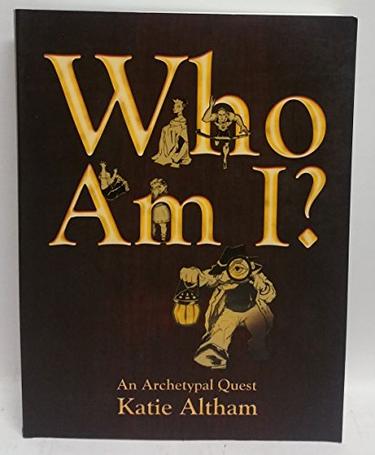 9781921033032: Who Am I - An Archetypal Quest