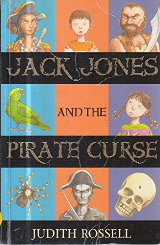 Jack Jones and the Pirate Curse: Rossell , Judith