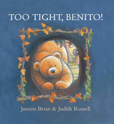 9781921049866: Too Tight, Benito!