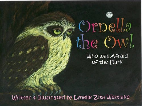 9781921054754: Ornella the Owl: Who Was Afraid of the Dark