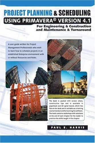9781921059018: Project Planning & Scheduling Using Primavera Version 4.1 for Engineering & Construction and Maintenance & Turnover