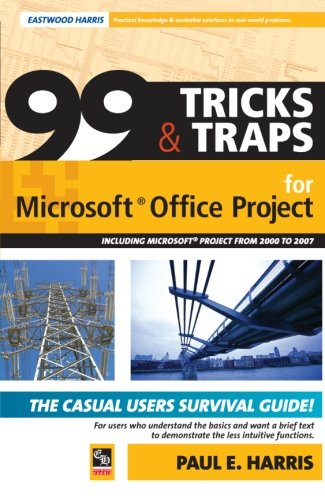 9781921059193: 99 Tricks and Traps for Microsoft Office Project Including Microsoft