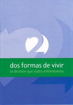 9781921068751: Two Ways to Live: The Choice We All Face (Spanish Edition)