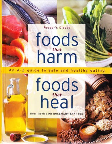 9781921077302: Foods That Harm, Foods That Heal - An A-Z Guide to Safe and Healthy Eating