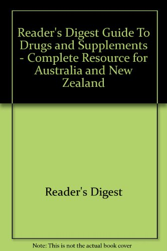 9781921077371: Reader's Digest Guide To Drugs and Supplements - Complete Resource for Australia and New Zealand