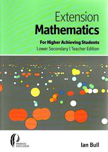 9781921085819: Extension Mathematics: For Higher Achieving Students, Lower Secondary, Teacher Edition