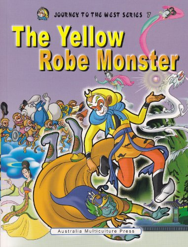 9781921099076: The Yellow Robe Monster (Journey to The West Series 7)(English Version)