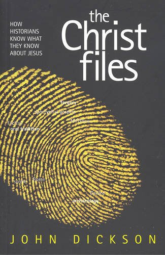 9781921137549: The Christ Files: How Historians Know What They Know About Jesus