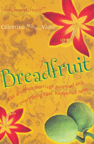 9781921145025: Breadfruit: The Drunken Marriage Proposal and Everything That Happened Next