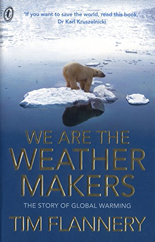 9781921145346: We Are the Weather Makers : The Story of Global Warming